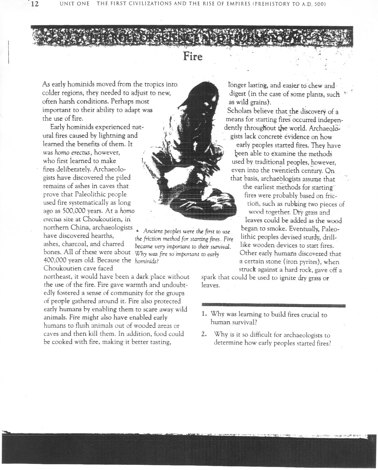 quest for fire essay Quest for fire essaysthis story happens 80,000 years ago when our ancestors first discovered the power of fire, but did not know how to master it one day, a peaceful.